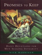 Promises to Keep: Daily Devotions for Men of Integrity - eBook