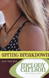 Spring Breakdown, Carter House Girls Series #7