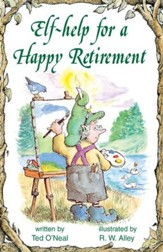 Elf-help for a Happy Retirement / Digital original - eBook