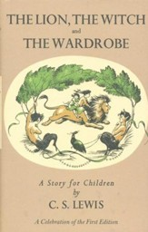 The Lion, the Witch, and the Wardrobe--Deluxe Facsimile Edition