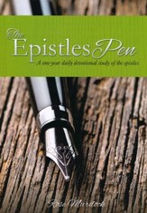 The Epistles Pen: A One-year Daily Devotional Study of the Epistles