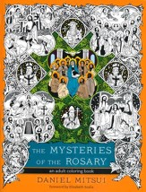 The Mysteries of the Rosary: An Adult Coloring Book