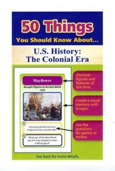 50 Things You Should Know About U.S.  History: The Colonial Era Flash Cards
