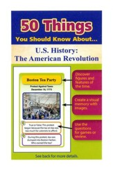 50 Things You Should Know About U.S.  History: The American Revolution Flash Cards