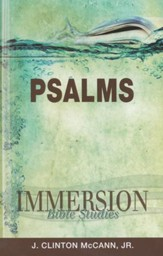 Immersion Bible Studies: Psalms