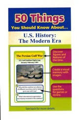 50 Things You Should Know About U.S. History: The Modern Era Flash Cards