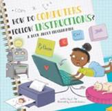 How Do Computers Follow Instructions?, Hardcover