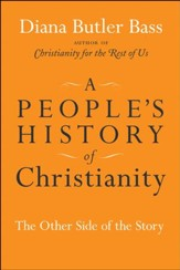 A People's History of Christianity: The Other Side of the Story - eBook