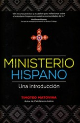 Ministerio Hispano: Una Introducción  (Hispanish Ministry: An Introduction)
