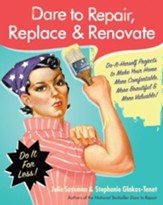 Dare to Repair, Replace & Renovate - eBook