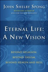 Eternal Life: A New Vision - eBook