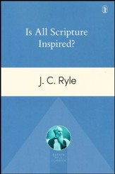 Is All Scripture Inspired? [2017]