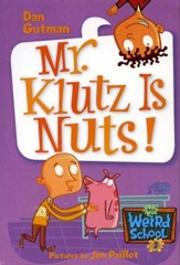 My Weird School #2: Mr. Klutz Is Nuts! - eBook