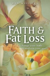 Faith & Fat Loss  - Slightly Imperfect