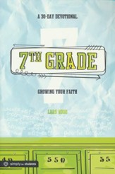 7th Grade: A 30 Day Devotional