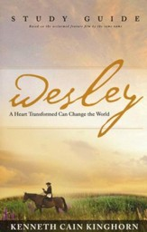 Wesley: A Heart Transformed Can Change the World, Study Guide
