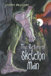 The Return of Skeleton Man - eBook