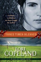 Three Times Blessed (Belles of Timber Creek, Book 2) - eBook