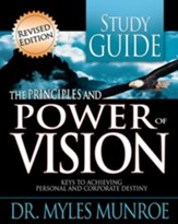 Principles And Power Of Vision-Study Guide (Workbook) - eBook
