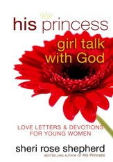 His Princess: Girl Talk with God--Love Letters & Devotions for Young Women - Slightly Imperfect