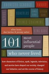 The 101 Most Influential People Who Never Lived - eBook