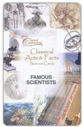 Classical Acts and Facts Science Cards: Famous Scientists