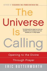 The Universe Is Calling: Opening to the Divine Through Prayer - eBook
