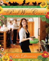 The Pioneer Woman Cooks: Recipes from an Accidental Country Girl - eBook