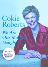 We Are Our Mothers' Daughters: Revised and Expanded Edition - eBook