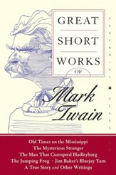 Great Short Works of Mark Twain - eBook