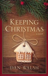 Keeping Christmas: A Novel  - Slightly Imperfect