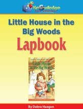 Little House in the Big Woods Lapbook (Printed Edition)