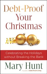 Debt-Proof Your Christmas: Celebrating the Holidays without Breaking the Bank - Slightly Imperfect