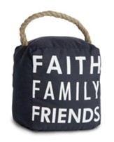 Faith, Family, Friends Doorstop
