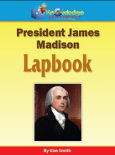 President James Madison Lapbook (Printed Edition)