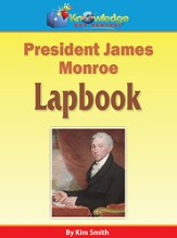 President James Monroe Lapbook (Printed Edition)