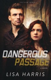 Dangerous Passage, Southern Crimes Series #1  - Slightly Imperfect