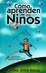 Cómo Aprenden los Niños (The Way They Learn)