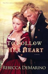 #3: To Follow Her Heart