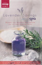 Lavender Springs Spa Participant's Guide, Spanish Edition