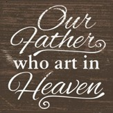 Our Father Who Are In Heaven Coaster