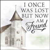 Church, I Once Was Lost But Now Am Found Coaster