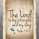 The Lord Is My Strength and My Song Coaster