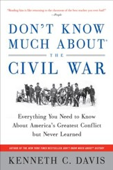 Don't Know Much About the Civil War - eBook