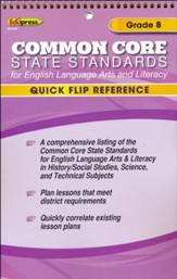 Common Core State Standards for English Language Arts and Literacy Quick Flip Reference, Grade 8