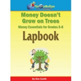 Money Doesn't Grow On Trees: Money  Essentials for 5th-8th Grade Kit
