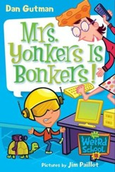 My Weird School #18: Mrs. Yonkers Is Bonkers! - eBook