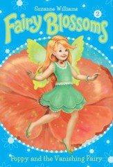 Fairy Blossoms #2: Poppy and the Vanishing Fairy - eBook