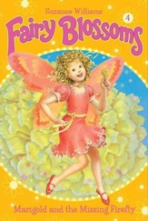 Fairy Blossoms #4: Marigold and the Missing Firefly - eBook