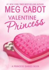 Valentine Princess: A Princess Diaries Book - eBook